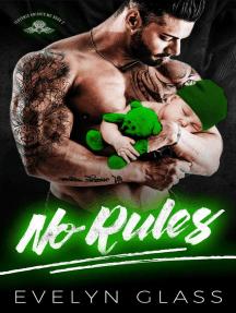 No Rules: Teutonic Knights MC, #2