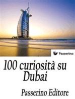 100 curiosità su Dubai