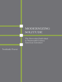 Modernizing Solitude: The Networked Individual in Nineteenth-Century American Literature