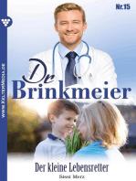 Dr. Brinkmeier 15 – Arztroman