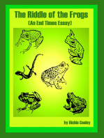 The Riddle of the Frogs (An End Times Essay)