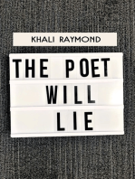 The Poet Will Lie