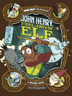 John Henry, Steel-Drivin' Elf
