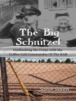 The Big Schnitzel~Outflanking the Corps with the Coffee-call Commandos of the KAB