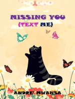 Missing You (Text Me)