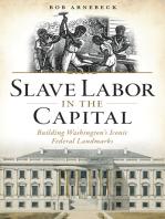 Slave Labor in the Capital