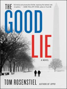 The Good Lie: A Novel