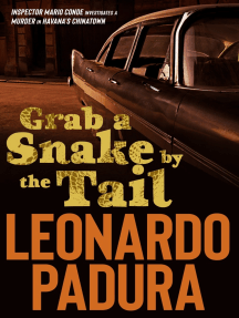 Grab a Snake by the Tail: A Murder in Havana's Chinatown