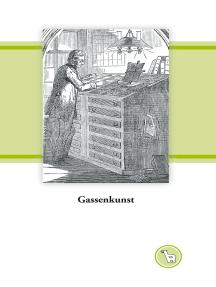 Gassenkunst: Zur Ikonographie der Schriftsetzerei