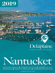 Nantucket - The Delaplaine 2019 Long Weekend Guide: Long Weekend Guides