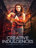 Creative Indulgences
