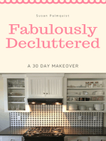 Fabulously Decluttered-A 30 Day Makeover