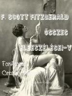 F. Scott Fitzgerald összes elbeszélései V. kötet Fordította Ortutay Péter
