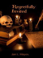 Regretfully Invited