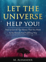 Let The Universe Help You!