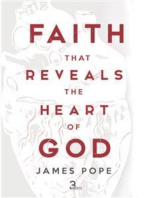 Faith that Reveals the Heart of God