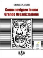 Come navigare in una Grande Organizzazione