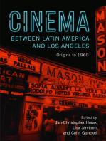 Cinema between Latin America and Los Angeles: Origins to 1960