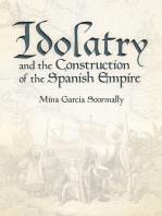 Idolatry and the Construction of the Spanish Empire