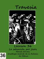 Travesia: Lección 36 - La salvación por Jesús