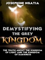 Demystifying The Grey Kingdom