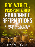 600 Wealth, Prosperity, And Abundance Affirmations