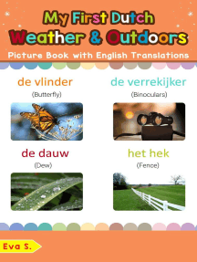 My First Dutch Weather & Outdoors Picture Book with English Translations: Teach & Learn Basic Dutch words for Children, #9