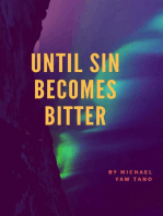 Until Sin Becomes Bitter