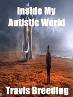 Inside My Autistic World