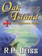 Oak Island The Adventure Begins