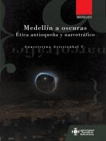 Medellín a oscuras: Ética antioqueña y narcotráfico