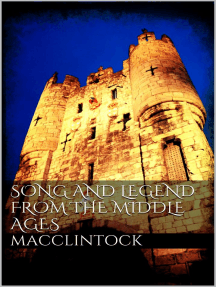 Song and Legend from the Middle Ages