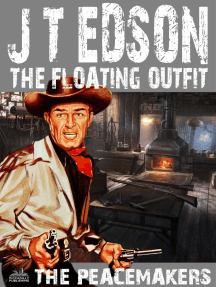The Floating Outfit 33: The Peacemakers