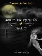 Adult FairyTales, Book1