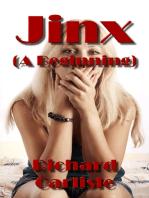 Jinx (A Beginning)