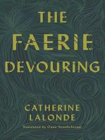 The Faerie Devouring
