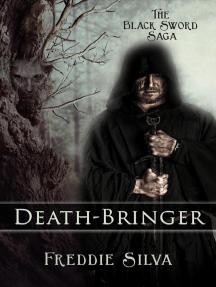 Death-Bringer: The Black Sword Saga, #1