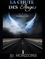 La chute des anges 2. se relever