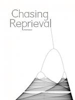 Chasing Reprieval
