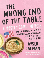 The Wrong End of the Table: A Mostly Comic Memoir of a Muslim Arab American Woman Just Trying to Fit in
