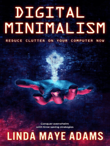 Digital Minimalism: Reduce Clutter on Your Computer Now