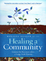 Healing a Community: Lessons for Recovery after a Large-Scale Trauma
