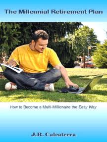 The Millennial Retirement Plan