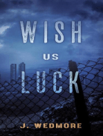Wish Us Luck