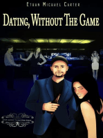 Dating Without The Game
