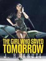 The Girl Who Saved Tomorrow