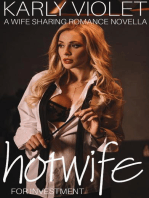 Hotwife Investment - A Wife Sharing Romance Novella