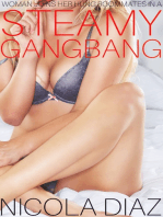 Woman Joins Her Three Hung Roommates In A Steamy Gangbang!