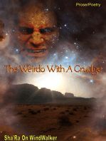 The Weirdo With A Grudge