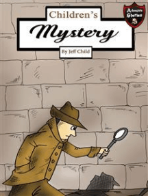 Children's Mystery: A Mystery Case for Teens and Tweens (Kids' Adventure Stories)